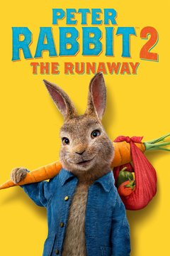 poster image for Peter Rabbit 2: The Runaway