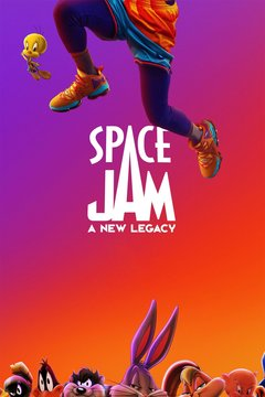 poster image for Space Jam: A New Legacy