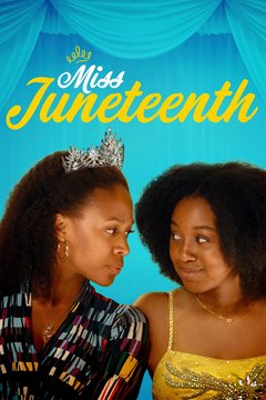 poster image for Miss Juneteenth