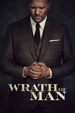poster image for Wrath of Man