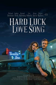 poster image for Hard Luck Love Song